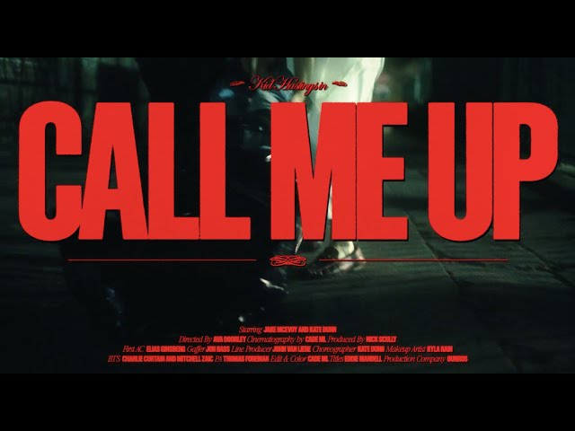 Call Me Up - Kid Hastings (Official Video)